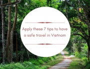 Tips for UK travelers to experience a safe Vietnam travel - Vietnam visa in UK